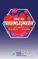 Üsküdar Üniversitesi Yayınları - Hayat bir Yardımlaşmadır