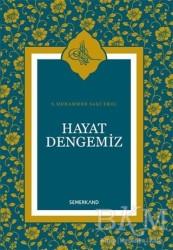 Semerkand Yayınları - Hayat Dengemiz