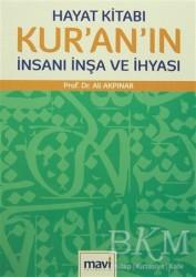 Mavi Yayıncılık - Hayat Kitabı Kur'an'ın İnsanı İnşa ve İhyası