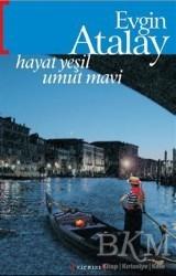 Kırmızı Yayınları - Hayat Yeşil Umut Mavi
