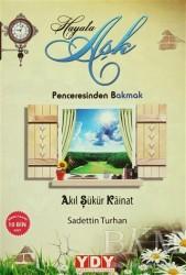 YDY Yayınları - Hayata Aşk Penceresinden Bakmak