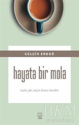Luna Yayınları - Hayata Bir Mola