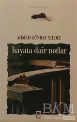 Timaş Yayınları - Hayata Dair Notlar