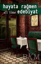 İthaki Yayınları - Hayata Rağmen Edebiyat