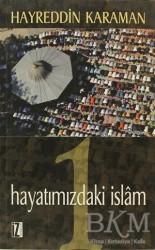 İz Yayıncılık - Hayatımızdaki İslam 1