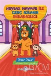 Akıllı Zebra - Haylaz Maymun ile Genç Aslanın Arkadaşlığı