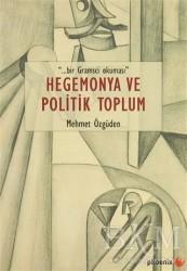 Phoenix Yayınevi - Hegemonya ve Politik Toplum
