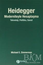 Paradigma Yayınları - Heidegger Moderniteyle Hesaplaşma