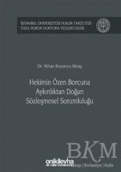 On İki Levha Yayınları - Hekimin Özen Borcuna Aykırılıktan Doğan Sözleşmesel Sorumluluğu