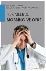 Hiperlink Yayınları - Hekimlerde Mobbing ve Öfke