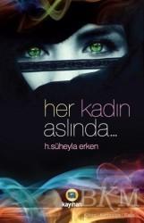 Kayıhan Yayınları - Her Kadın Aslında...