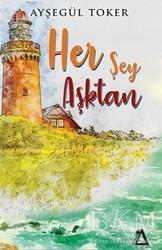Sisyphos Yayınları - Her Şey Aşktan