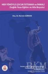 Ankara Nobel Tıp Kitabevi - Her Yönüyle Çocuk İstismar ve İhmali