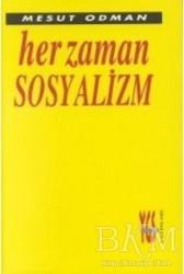 YGS Yayınları (Yazı-Görüntü-Ses) - Her Zaman Sosyalizm
