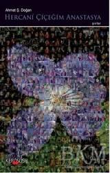 Kerasus Yayınları - Hercani Çiçeğim Anastasya