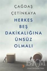 Cinius Yayınları - Herkes Beş Dakikalığına Ünsüz Olmalı