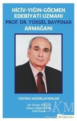 Hiperlink Yayınları - Hiciv - Yığın - Göçmen Edebiyatı Uzmanı Prof. Dr. Yüksel Baypınar Armağanı