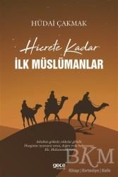 Gece Kitaplığı - Hicrete Kadar İlk Müslümanlar