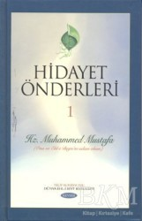 Kevser Yayınları - Hidayet Önderleri 1 - Hz. Muhammed Mustafa