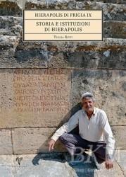 Ege Yayınları - Hierapolis Di Frigia IX Storia E İstituzioni Di Hierapolis