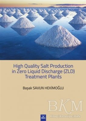 High Quality Salt Production in Zero Liquid Discharge ZLD Treatment Planst