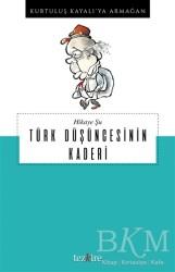 Tezkire - Hikaye Şu Türk Düşüncesinin Kaderi