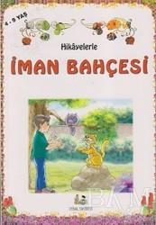 Uysal Yayınevi - Hikayelerle İman Bahçesi (Küçük Boy)