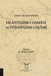 Akademisyen Kitabevi - Hilafetname-i Osmani ve İttihatname-i İslami