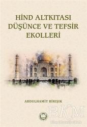 Marmara Üniversitesi İlahiyat Fakültesi Vakfı - Hind Altkıtası Düşünce ve Tefsir Ekolleri