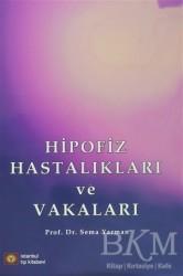 İstanbul Tıp Kitabevi - Hipofiz Hastalıkları ve Vakaları