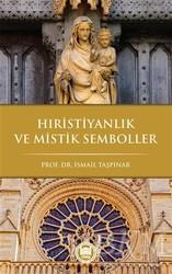 Marmara Üniversitesi İlahiyat Fakültesi Vakfı - Hıristiyanlık ve Mistik Semboller