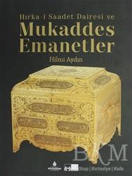 Kültür A.Ş. - Hırka-i Saadet Dairesi ve Mukaddes Emanetler