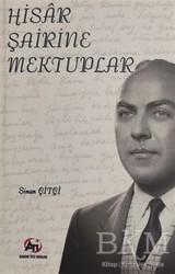 Akademi Titiz Yayınları - Hisar Şairine Mektuplar