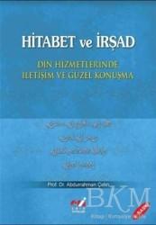 Emin Yayınları - Hitabet ve İrşad - Din Hizmetlerinde İletişim ve Güzel Konuşma