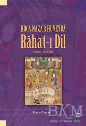 Grafiker Yayınları - Hoca Nazar Hüveyda Rahat-ı Dil