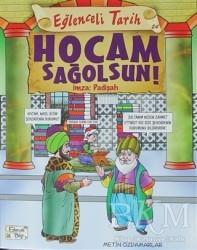 Eğlenceli Bilgi Yayınları - Hocam Sağolsun İmza: Padişah