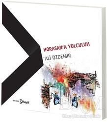 Hayal Yayınları - Horasan'a Yolculuk