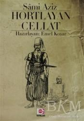 E Yayınları - Hortlayan Cellat