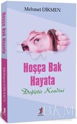 Demlik Yayınları - Hoşça Bak Hayata