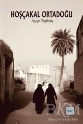 İyidüşün Yayınları - Hoşçakal Ortadoğu