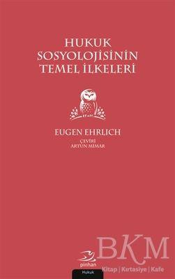 Hukuk Sosyolojisinin Temel İlkeleri