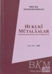 On İki Levha Yayınları - Hukuki Mütalaalar Cilt 9: 2007