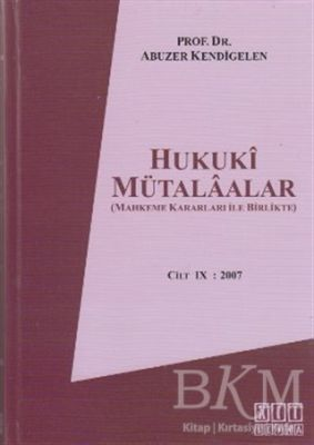 Hukuki Mütalaalar Cilt 9: 2007
