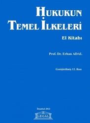 Legal Yayıncılık - Hukukun Temel İlkeleri El Kitabı