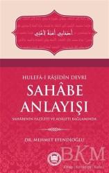 Marmara Üniversitesi İlahiyat Fakültesi Vakfı - Hulefa-i Raşidin Devri Sahabe Anlayışı