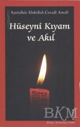Kevser Yayınları - Hüseyni Kıyam ve Akıl