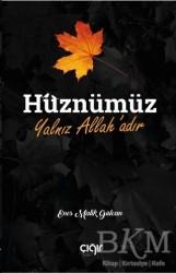 Çığır Yayınları - Hüznümüz Yalnız Allah'adır
