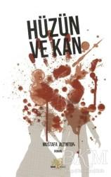 Nar Ağacı Yayınları - Hüzün ve Kan