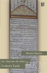 Libra Yayınları - Hz. Adem'den 3. Selim'e Cedvel-i Tarih