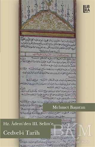 Hz. Adem'den 3. Selim'e Cedvel-i Tarih
